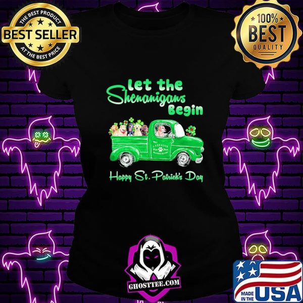 Let The Shenanigans Begin Happy St. Patrick's Day Dogs Shirt