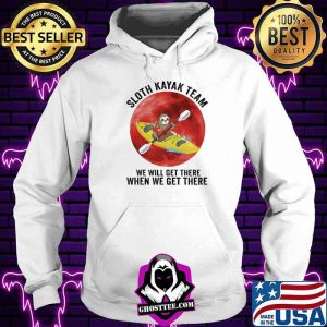 554c6de6 sloth kayak team we will get there when we get there moon blood shirt hoodie 300x300 - Home