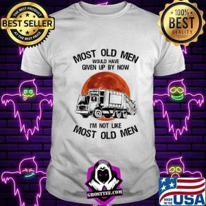 5715a876 most old men would have given up by now im not like most old men waste collector moon blood shirt unisex tee 300x300 - Home
