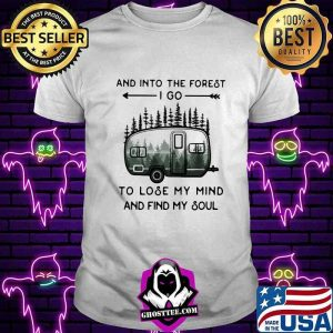 602dbea8 and into the forest to lose my mind and find my soul camping shirt unisex tee 300x300 - Home