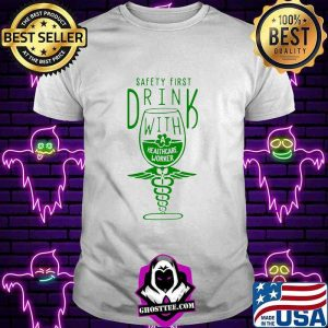eb92fba1 safety first drink with healthcare worker st patricks day shirt unisex tee 300x300 - Home