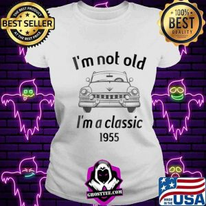 1955 Vintage 66 Years Old I'm Not Old I'm A Classic Car Shirt V-neck