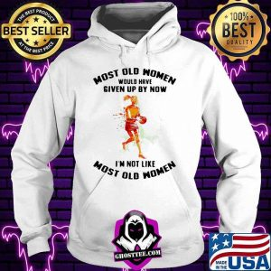 Most Old Women Would Have Given Up By Now I'm Not Like Most Old Women Netball Watercolor Shirt