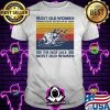 Most Old Women Would Have Given Up By Now I'm Not Like Most Old Women Rowing Vintage Shirt