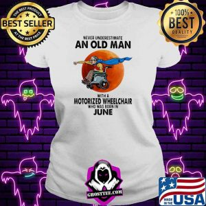 Never Underestimate An Old Man With A Motorized Wheelchair Who Was Born In June Blood Moon Shirt V-neck