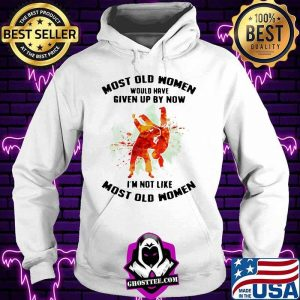 Most Old Women Would Have Given Up By Now I'm Not Like Most Old Women Judo Watercolor Shirt