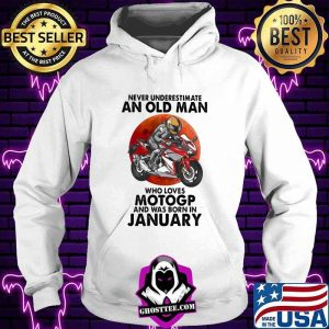 Never Underestimate An Old Man Who Loves Motogp And Was Born In January Blood Moon Shirt