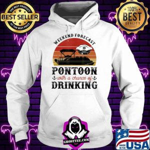 90722cc6 weekend forecast pontoon with a chance of drinking vintage shirt hoodie 300x300 - Home