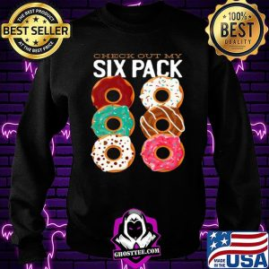 Check Out My Six Pack Dunkin Donuts 2021 Sweatshirt