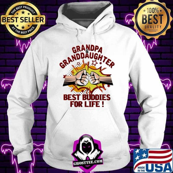 Grandpa Granddaughter Best Buddies For Life Fighting Shirt