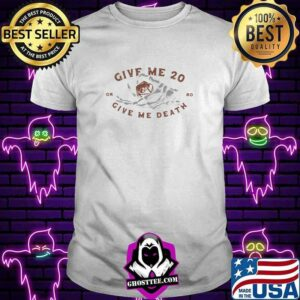 Give Me 20 Or Give Me Death Dice Shirt