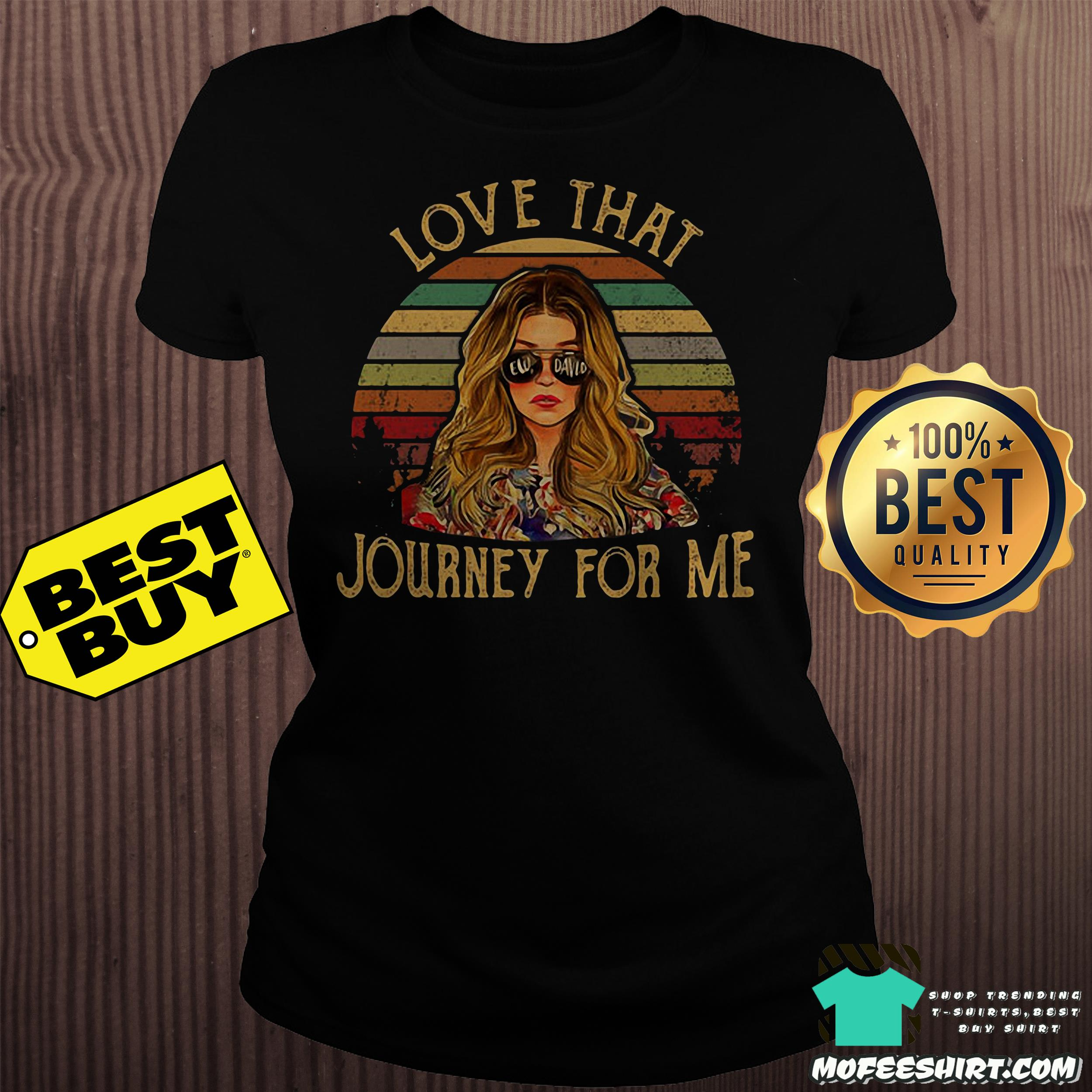 3 1 - Ew David love that Journey for me vintage shirt