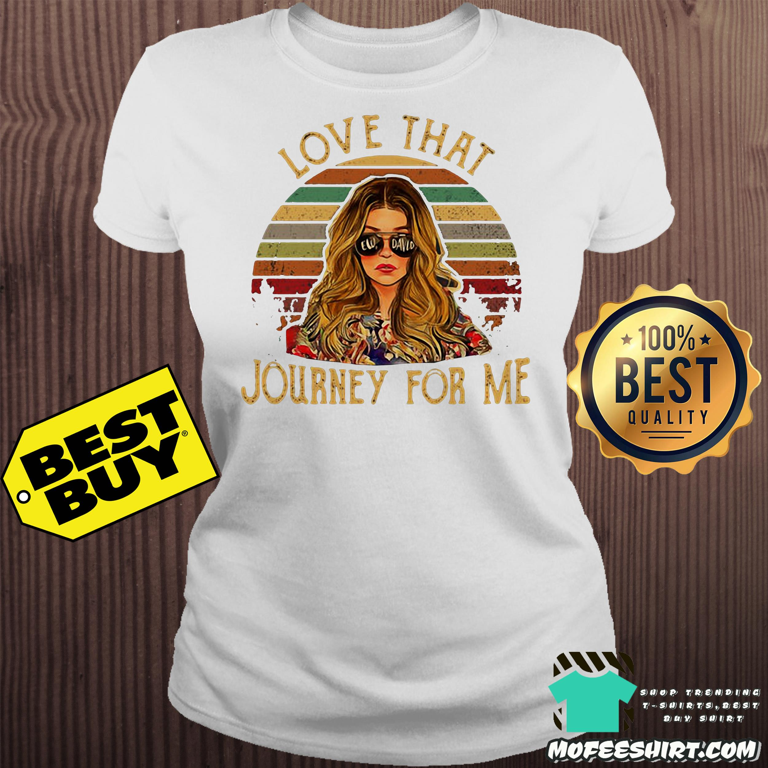 7 1 - Ew David love that Journey for me vintage shirt