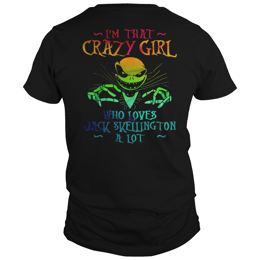 im crazy girl loves jack skellington lot shirt2 - I'm That Crazy Girl Who Loves Jack Skellington A Lot shirt, ladies tee, v-neck, tank top