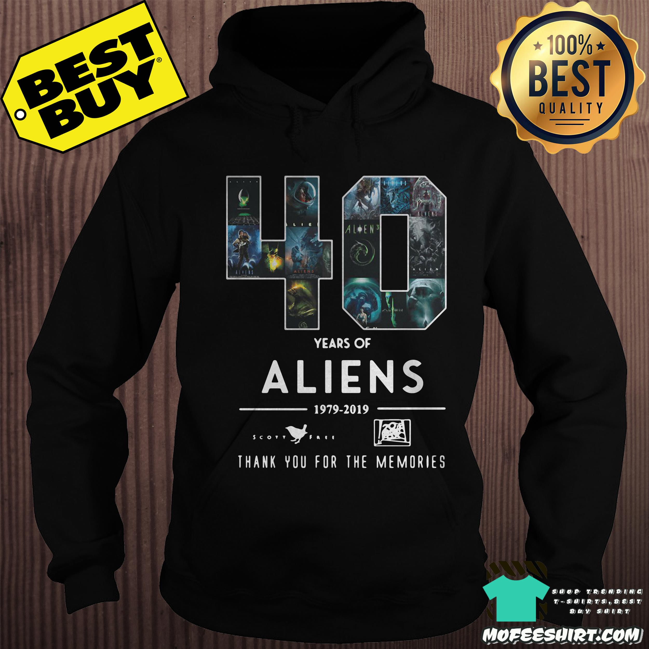40 years of aliens 1979 2019 thank you for the memories hoodie - 40 years of aliens 1979-2019 thank you for the memories shirt