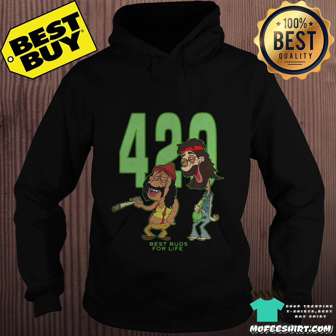420 best buds for life hoodie - 420 Best Buds For Life Shirt