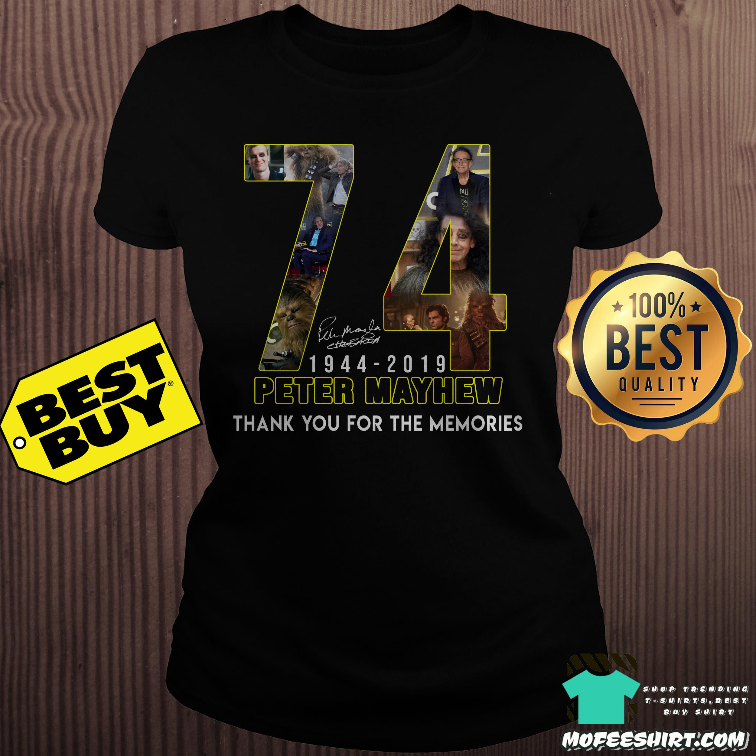 74 peter mayhew 1944 2019 thank you for the memories ladies tee - 74 Peter Mayhew 1944 - 2019 thank you for the memories shirt