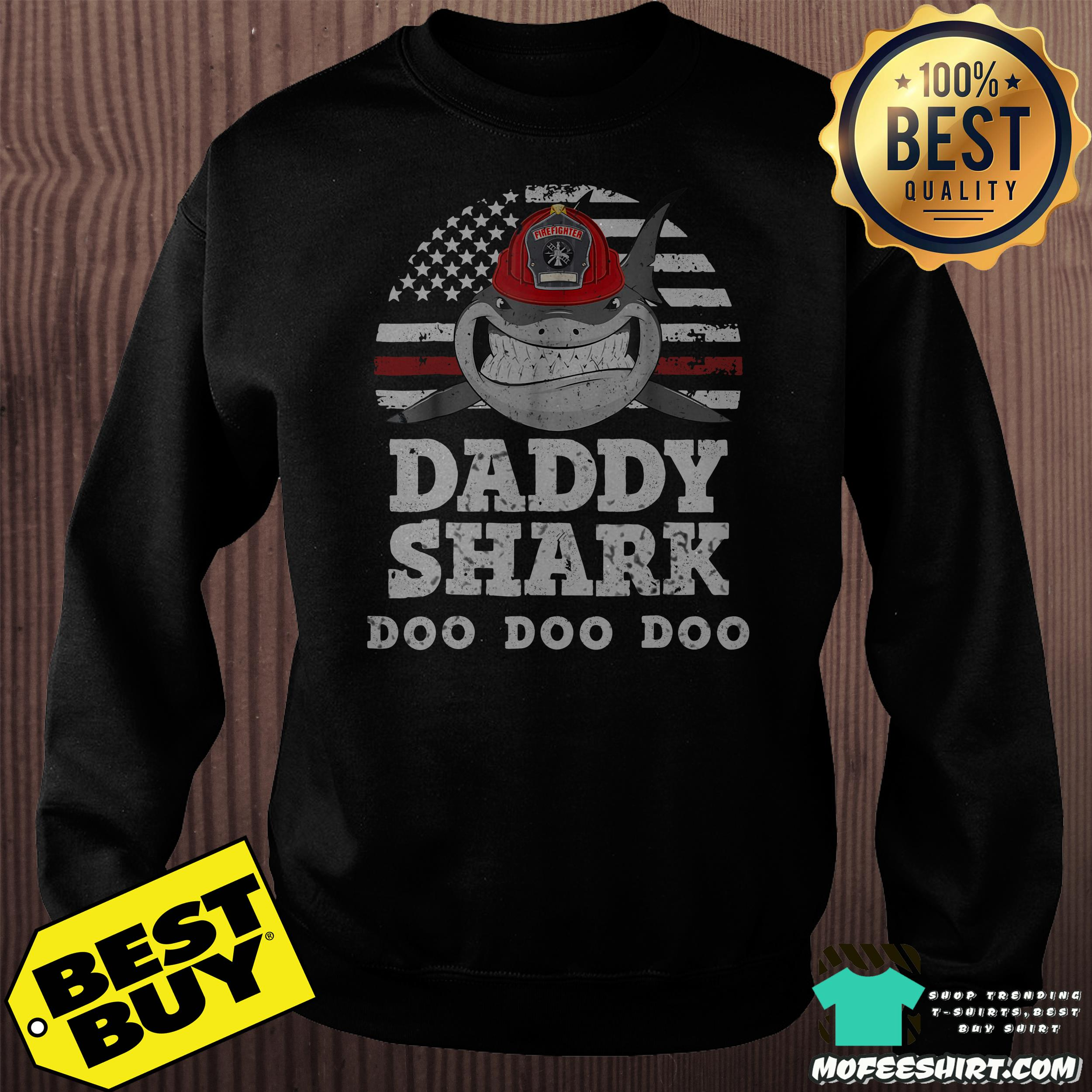 firefighter daddy shark doo doo doo vintage sweatshirt - Firefighter daddy shark doo doo doo vintage shirt