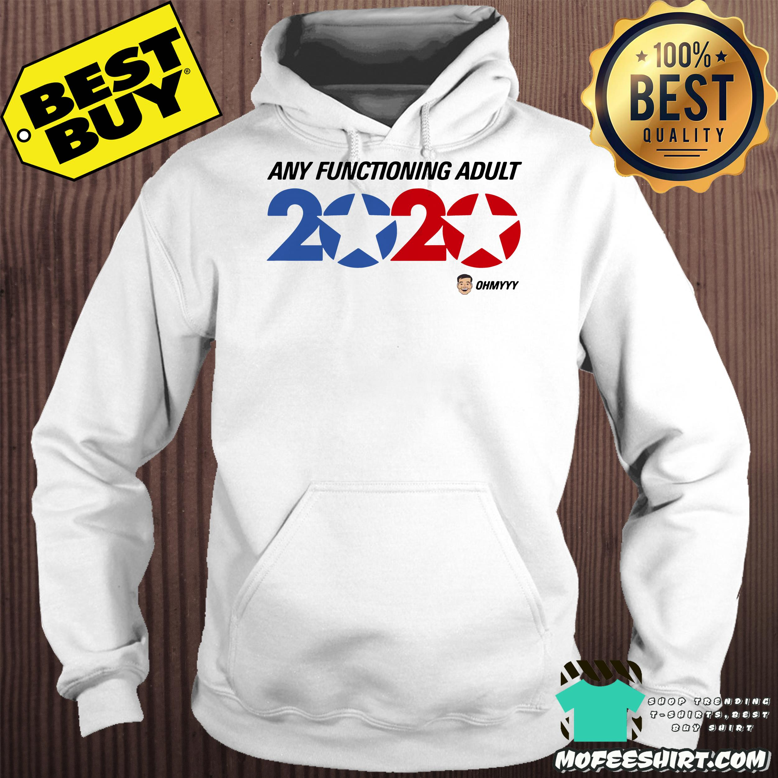 america trump 2020 george takei any functioning adult hoodie - America Trump 2020 George Takei Any functioning adult shirt