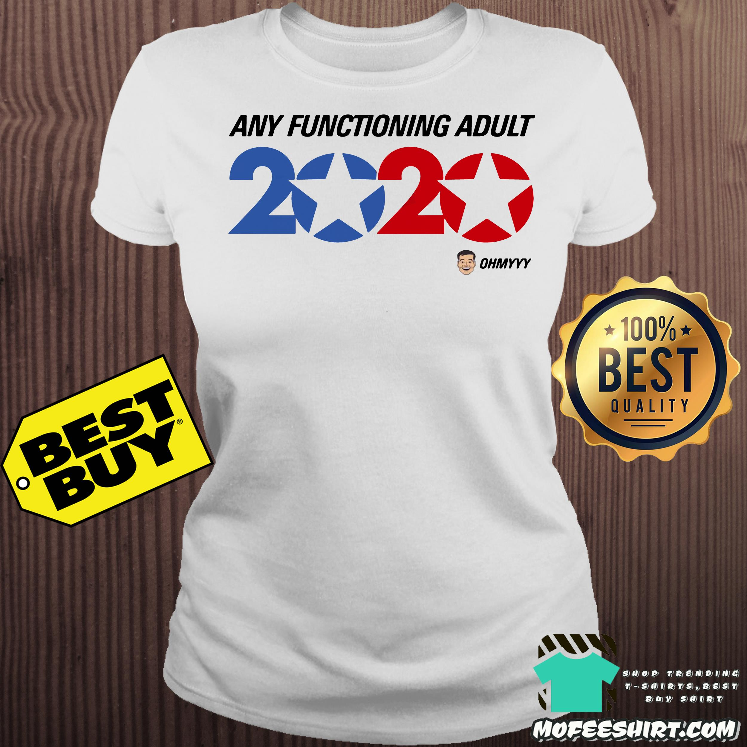 america trump 2020 george takei any functioning adult ladies tee - America Trump 2020 George Takei Any functioning adult shirt