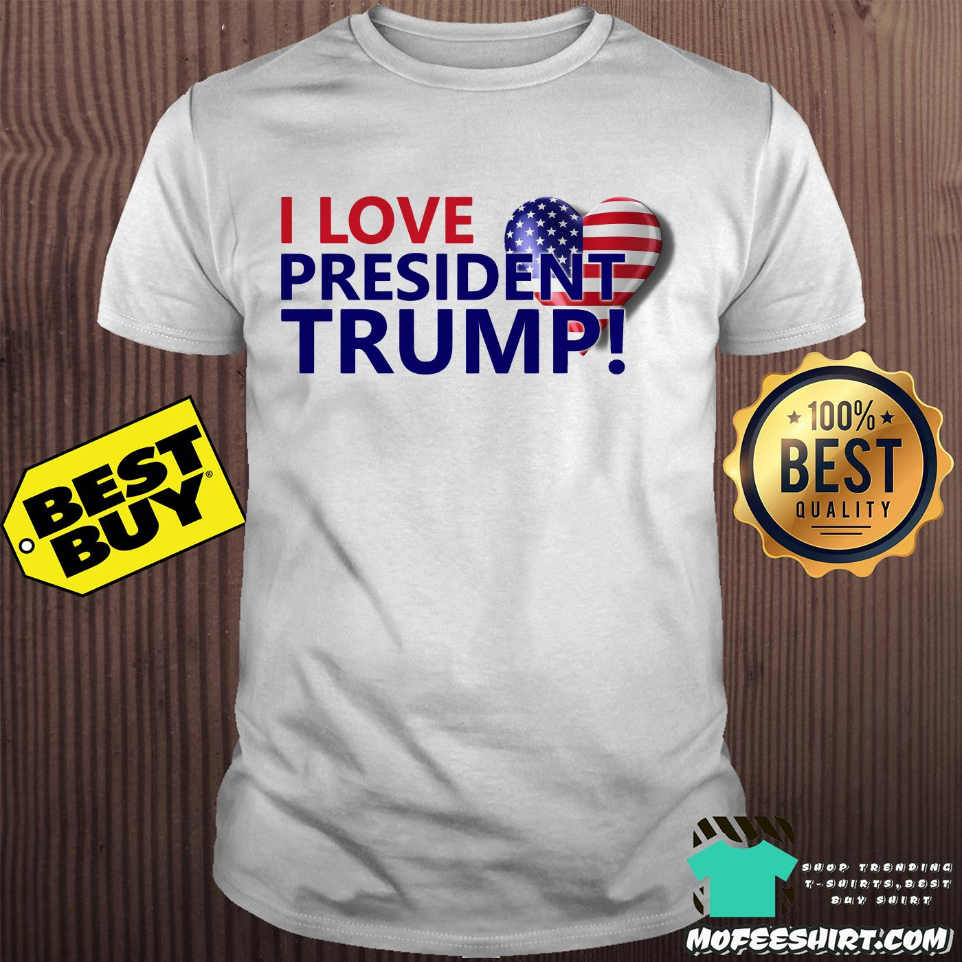 I love president Trump heart shirt