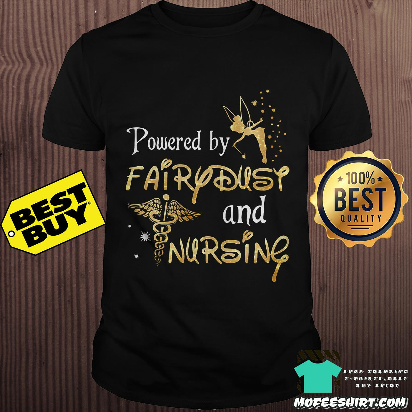 Powered by Fairy Dust and Nursing shirt