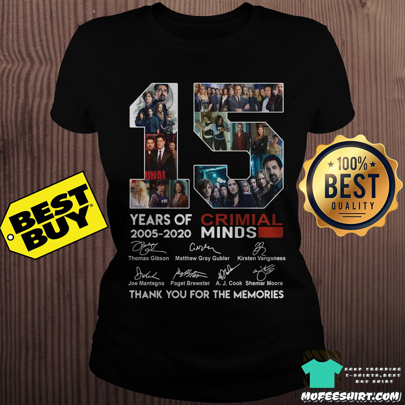 15 years of criminal minds 2005 2020 thank you for the memories ladies tee - 15 years of Criminal Minds 2005-2020 thank you for the memories signature shirt