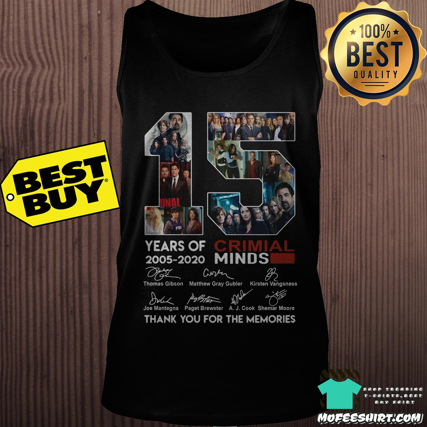 15 years of criminal minds 2005 2020 thank you for the memories tank top - 15 years of Criminal Minds 2005-2020 thank you for the memories signature shirt