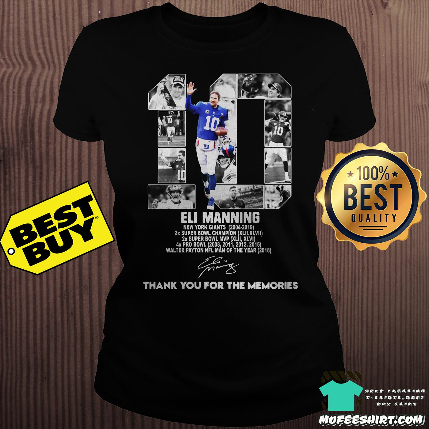 10 eli manning new york giants 2004 2019 thank you for the memories signatures ladies tee - 10 Eli Manning New York Giants 2004-2019 thank you for the memories signatures shirt