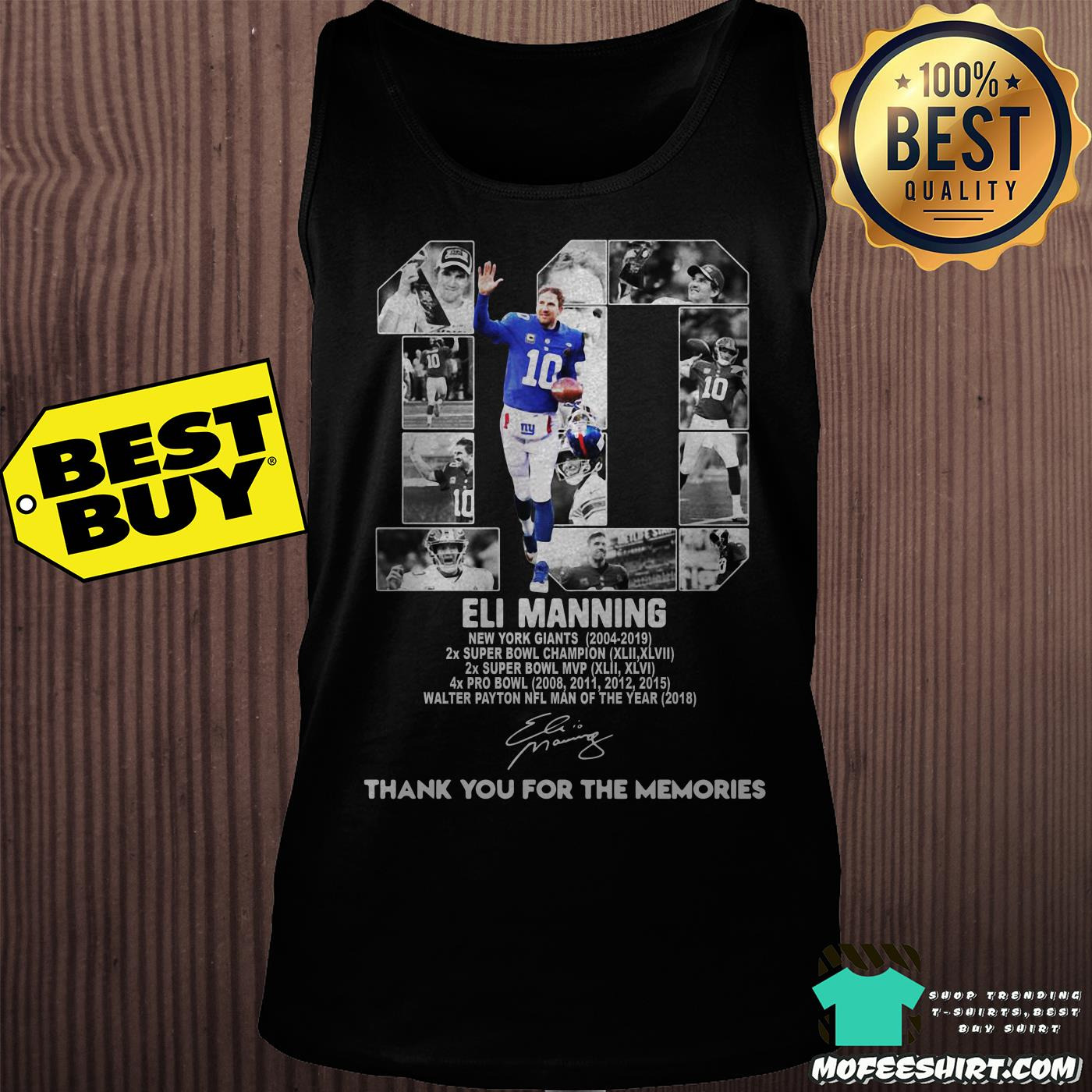 10 eli manning new york giants 2004 2019 thank you for the memories signatures tank top - 10 Eli Manning New York Giants 2004-2019 thank you for the memories signatures shirt