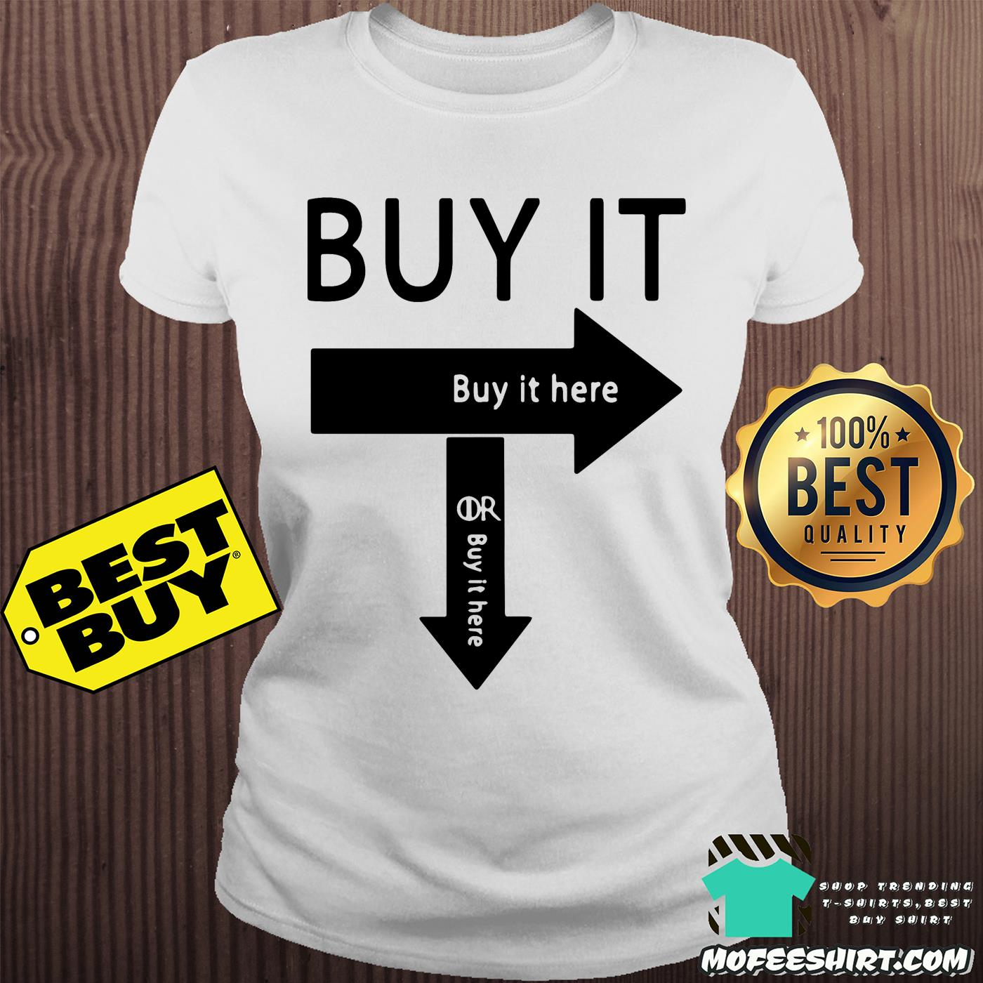 Official Buy it here shirt