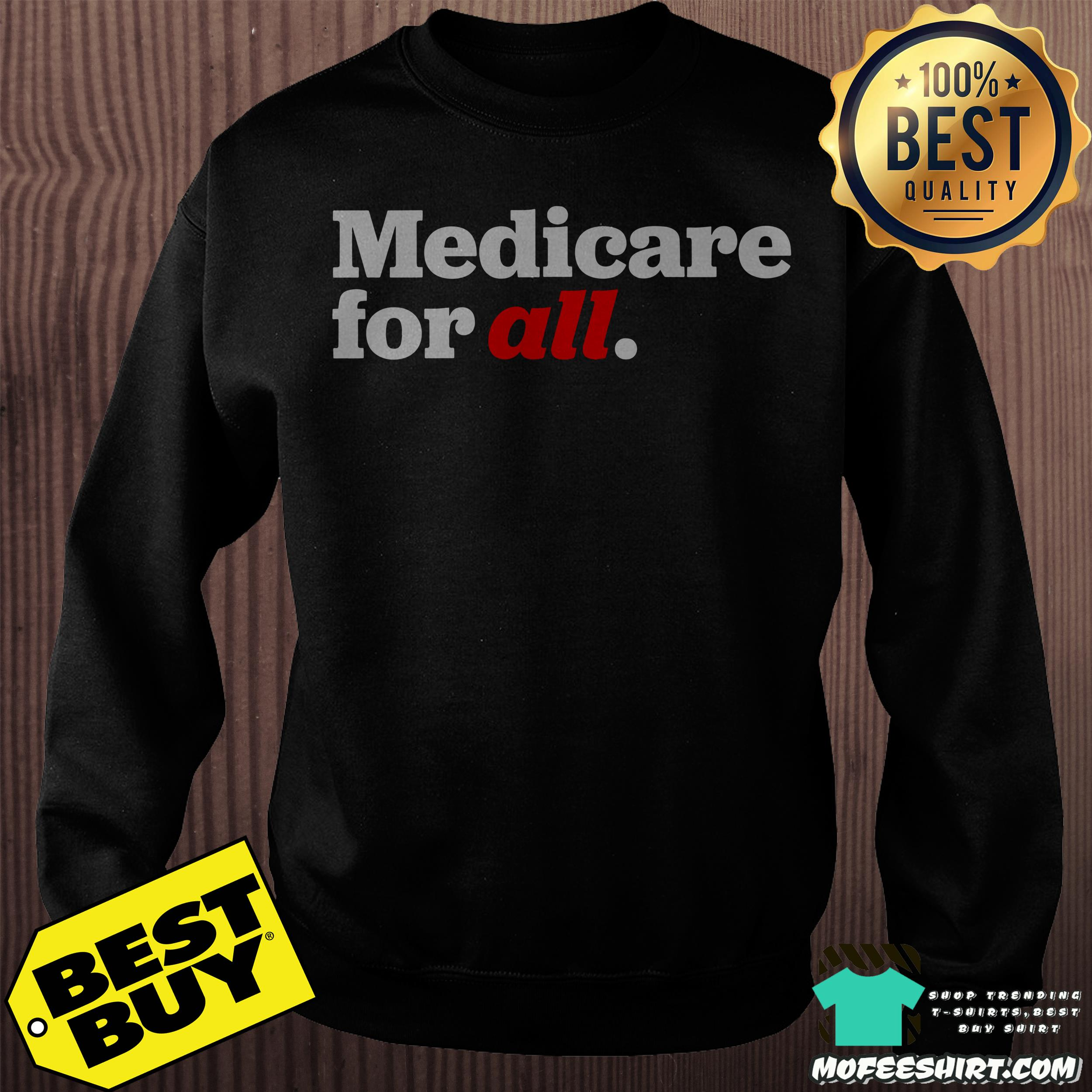 Official Medicare for All shirt