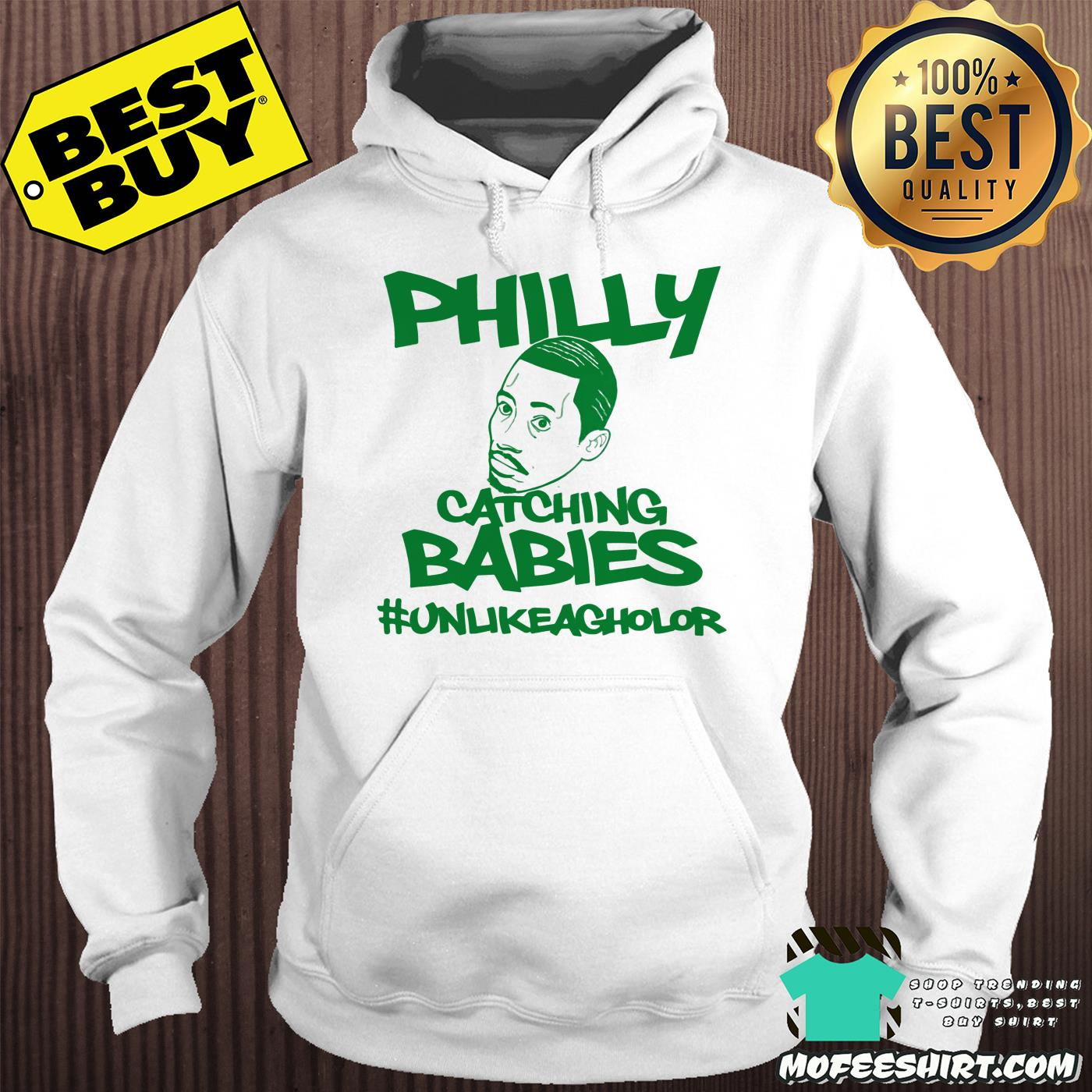 philly catching babies unlike agholor hoodie - Philly Catching Babies Unlike Agholor shirt