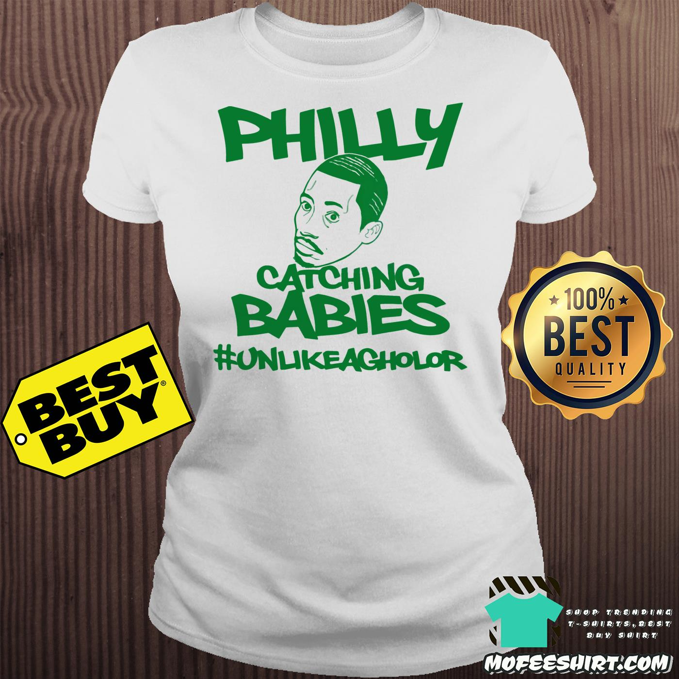 philly catching babies unlike agholor ladies tee - Philly Catching Babies Unlike Agholor shirt