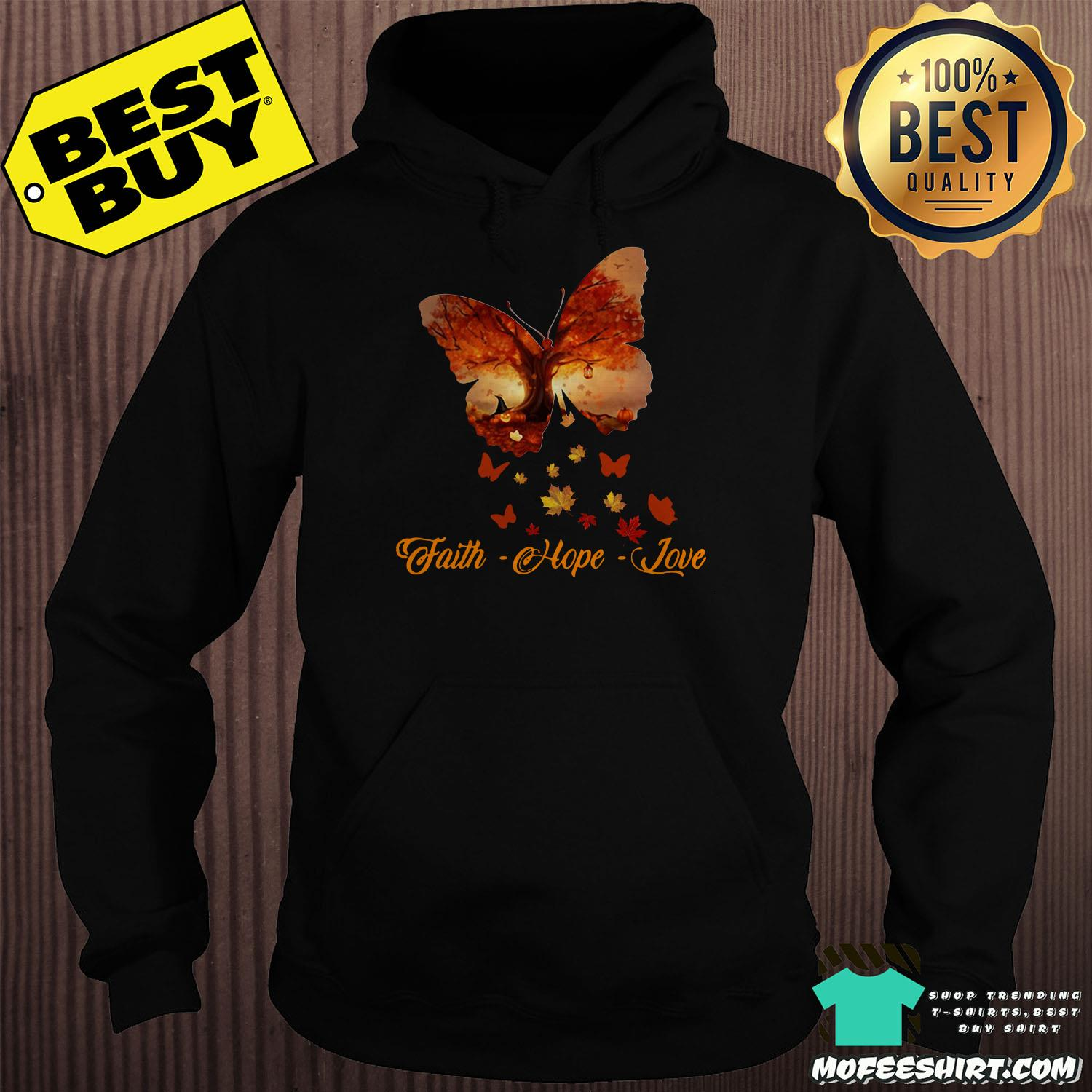 Butterfly Faith Hope Love Autumn shirt