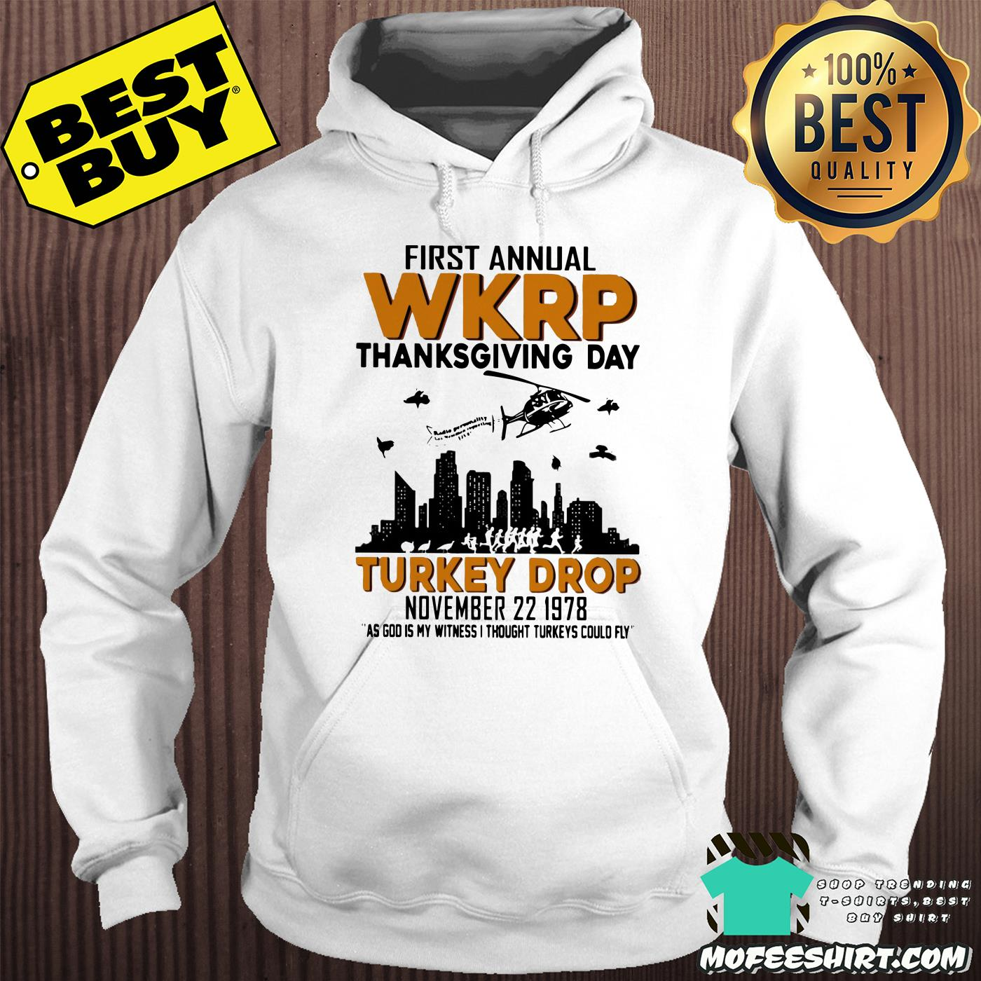 first annual wkrp thanksgiving day turkey drop november 22 1978 hoodie - First Annual Wkrp Thanksgiving Day Turkey Drop November 22 1978 Shirt