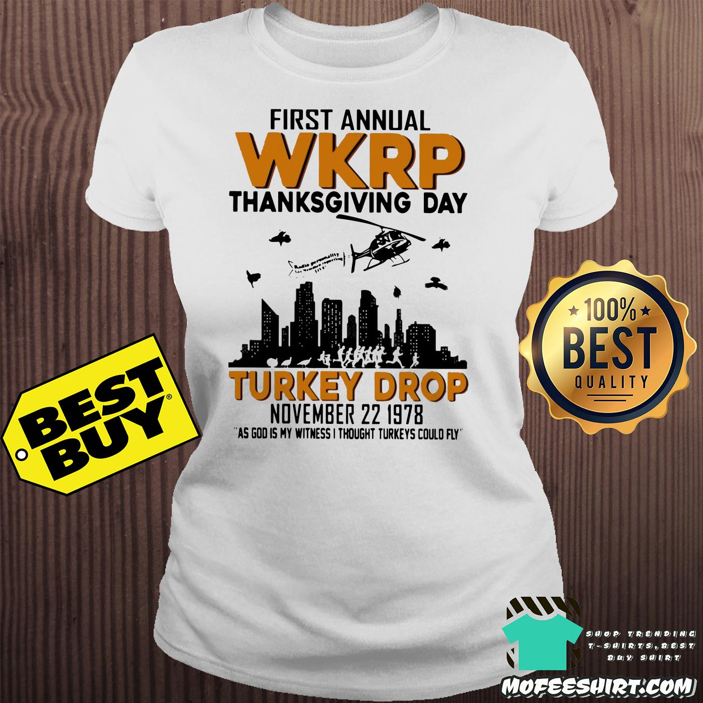 first annual wkrp thanksgiving day turkey drop november 22 1978 ladies tee - First Annual Wkrp Thanksgiving Day Turkey Drop November 22 1978 Shirt