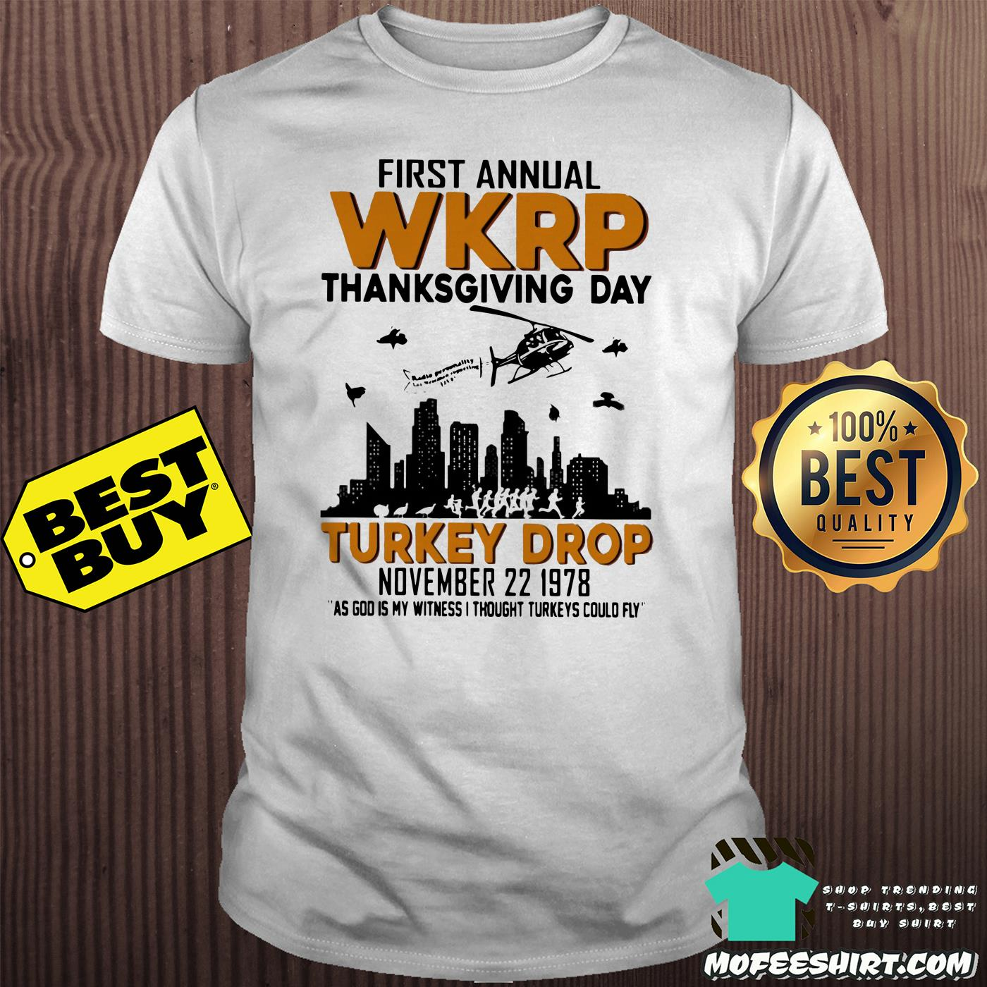 first annual wkrp thanksgiving day turkey drop november 22 1978 shirt - First Annual Wkrp Thanksgiving Day Turkey Drop November 22 1978 Shirt