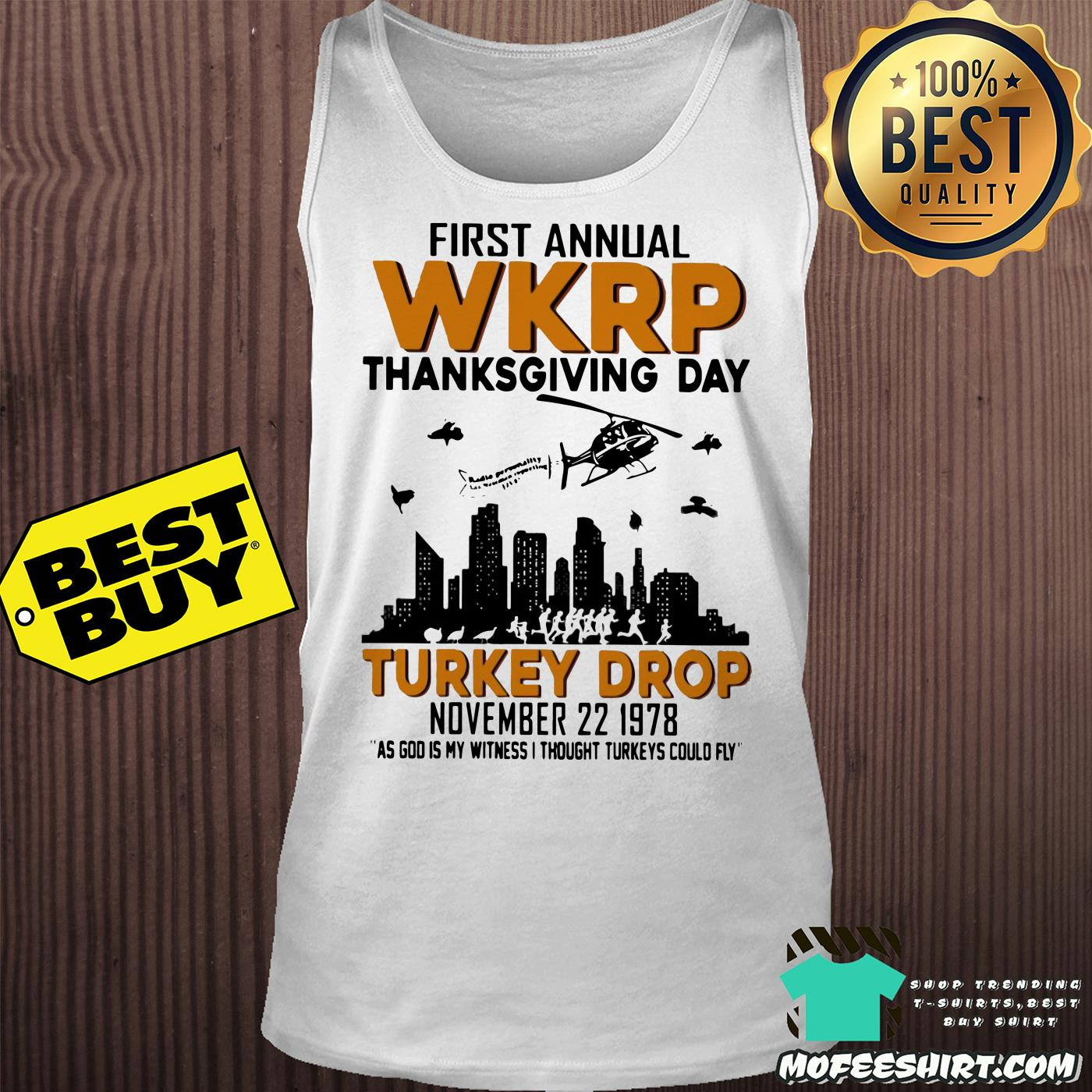 first annual wkrp thanksgiving day turkey drop november 22 1978 tank top - First Annual Wkrp Thanksgiving Day Turkey Drop November 22 1978 Shirt