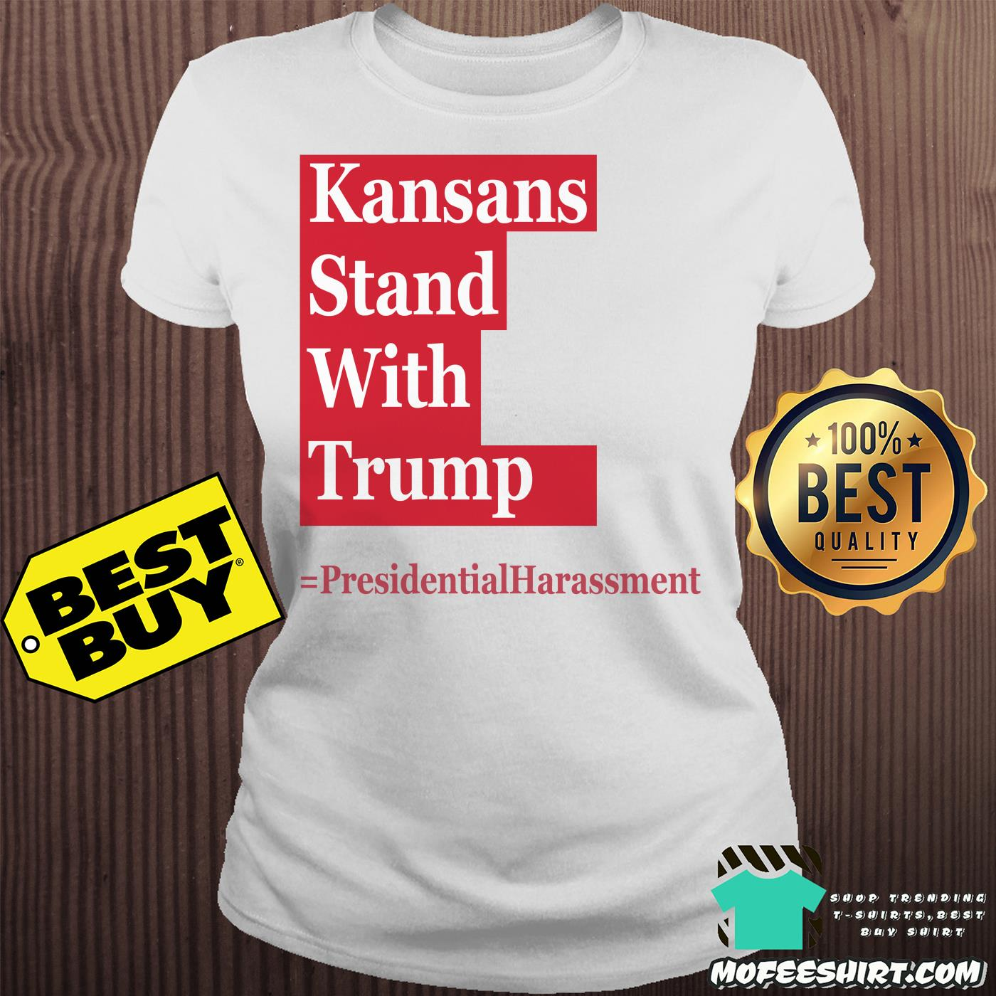 kansans stand with trump presidential harassment ladies tee - Kansans stand with Trump Presidential Harassment shirt