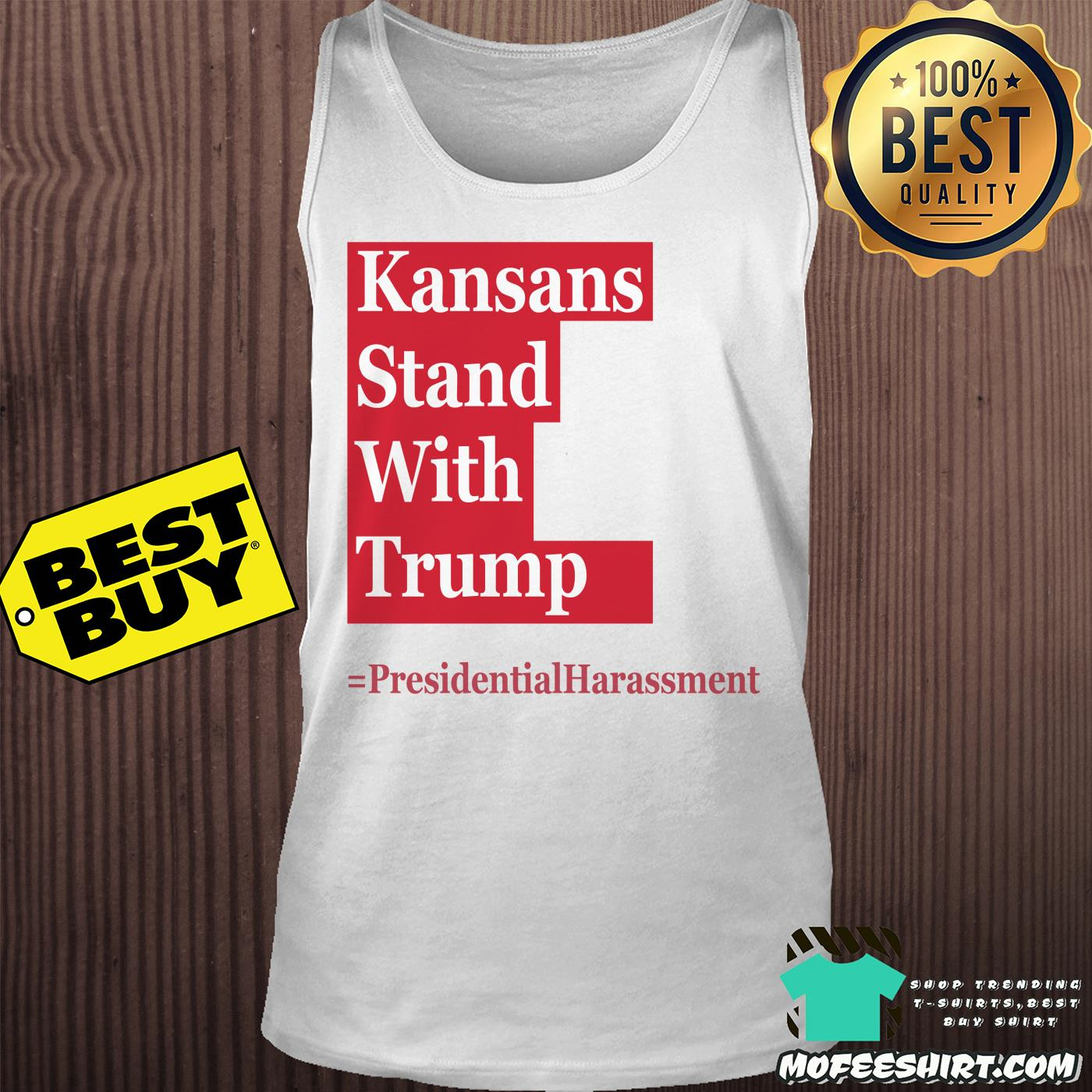 kansans stand with trump presidential harassment tank top - Kansans stand with Trump Presidential Harassment shirt
