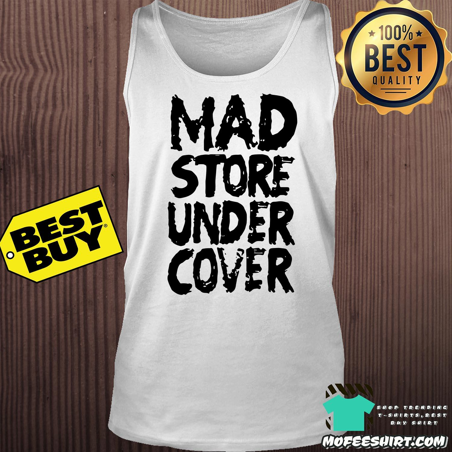 mad store under cover tank top -  Mad Store Under Cover shirt
