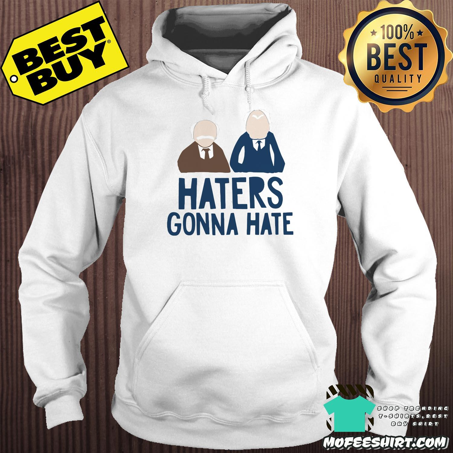 muppets haters gonna hate hoodie - Muppets Haters Gonna Hate shirt
