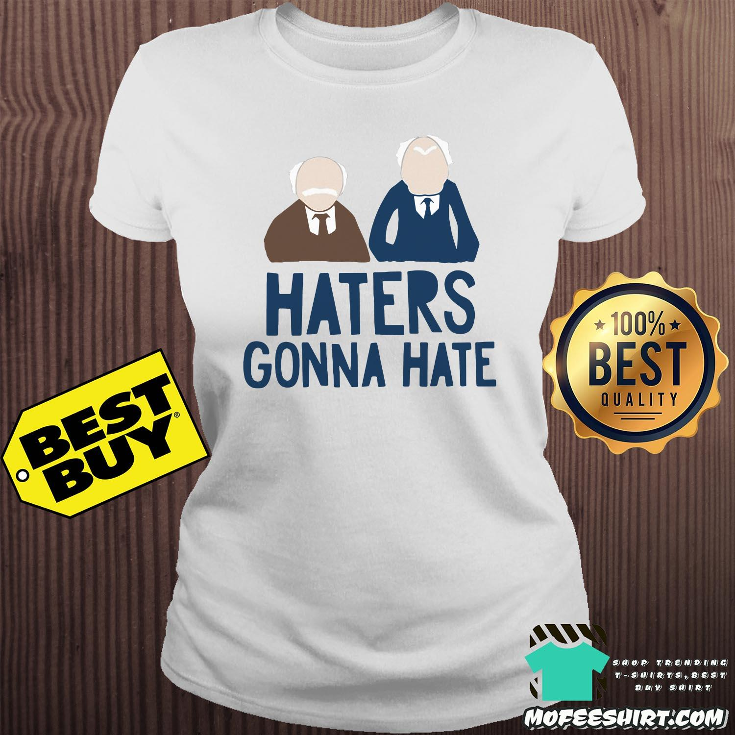 muppets haters gonna hate ladies tee - Muppets Haters Gonna Hate shirt