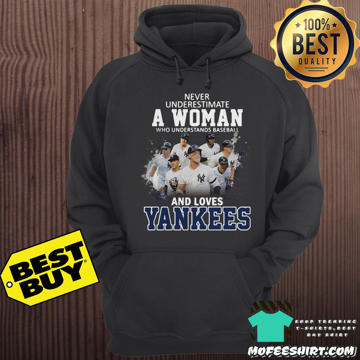never underestimate a woman who understands baseball and loves new york yankees hoodie - Never Underestimate A Woman Who Understands Baseball And Loves New York Yankees shirt