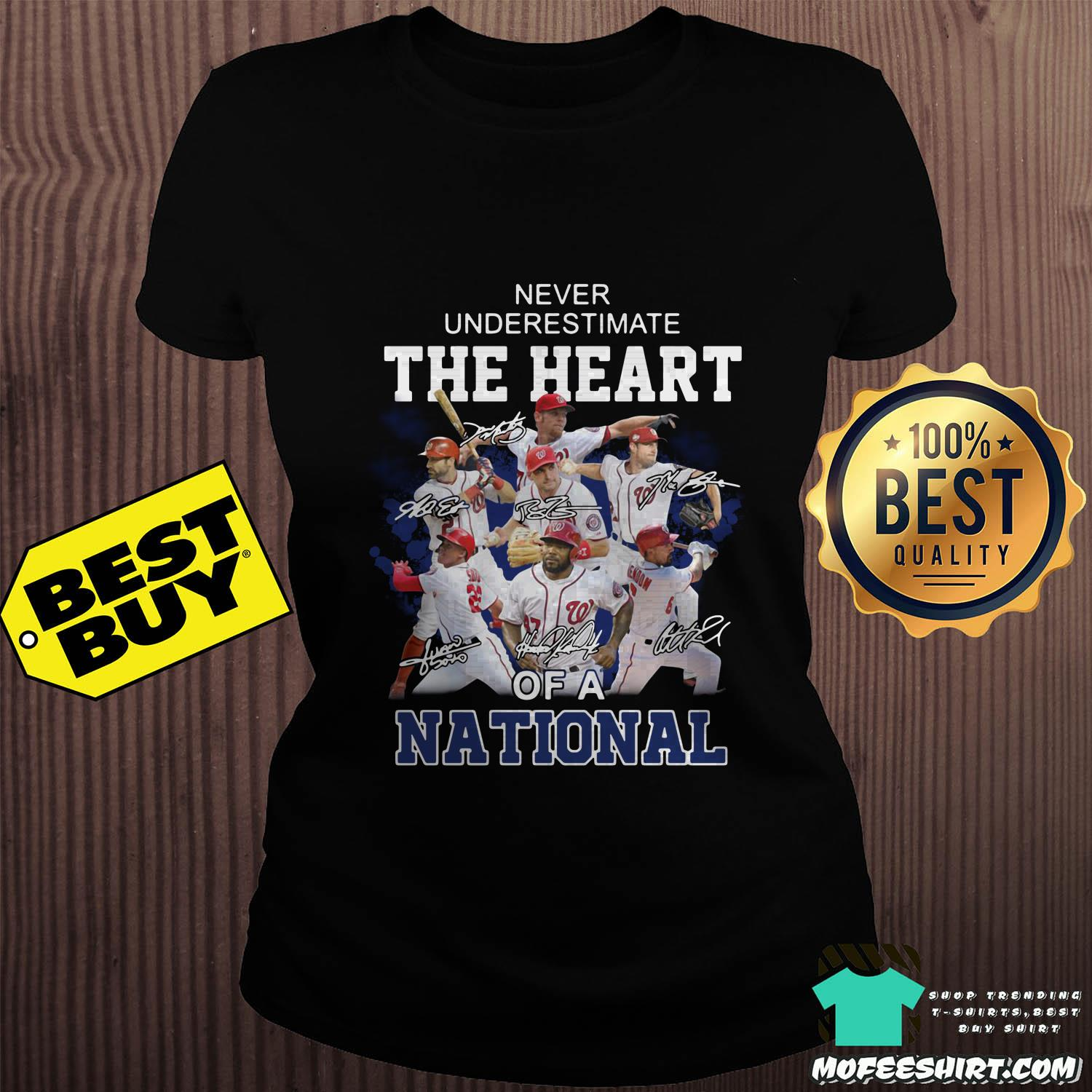 washington nationals never underestimate the heart of a national signatures ladies tee - Washington Nationals Never Underestimate The Heart of a National signatures shirt