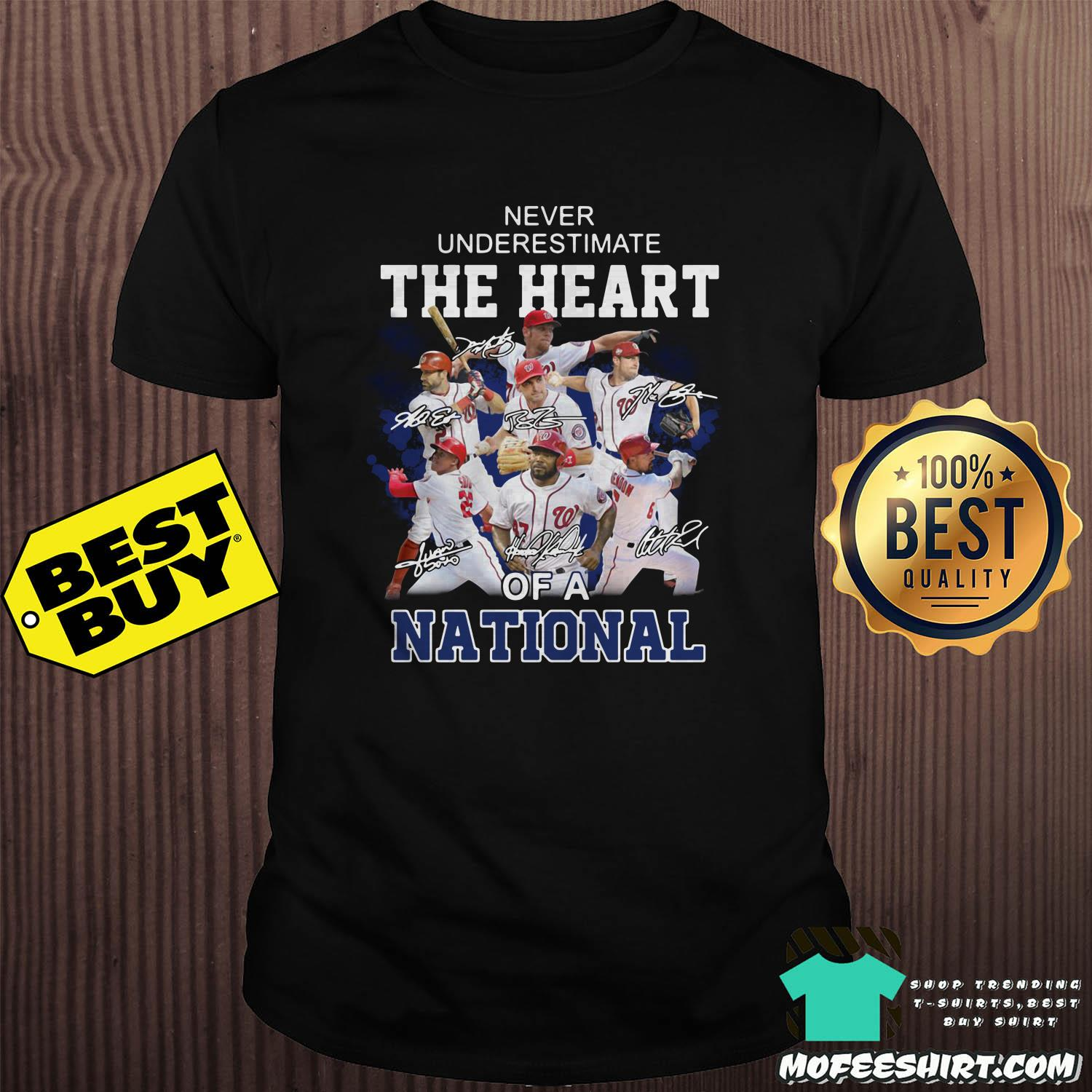 Washington Nationals Never Underestimate The Heart of a National signatures shirt