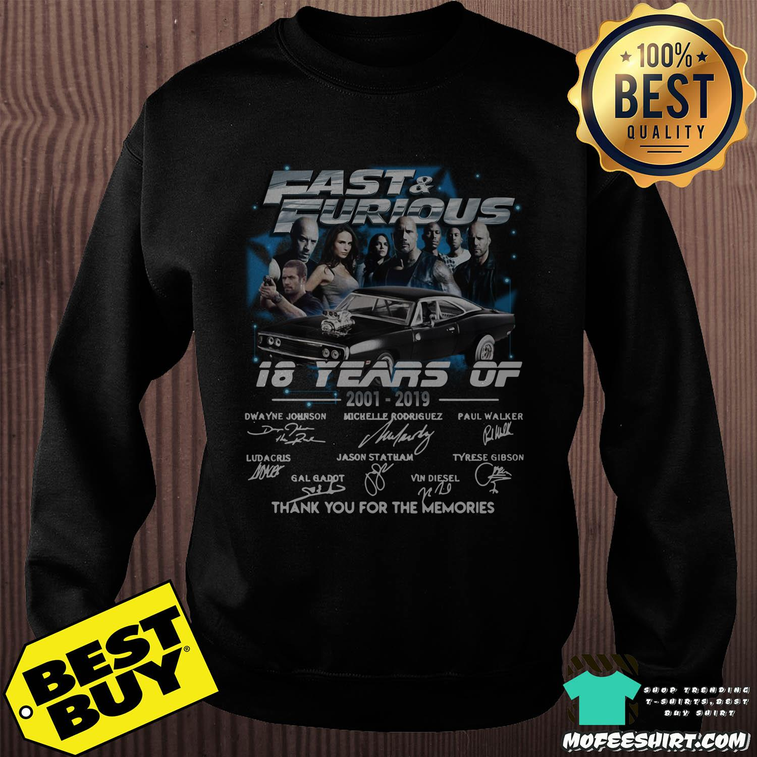 fast and furious 18 years of 2001 2019 thank you for the memories signature sweatshirt sweater - Fast And Furious 18 Years Of 2001-2019 Thank You For The Memories Signature Shirt Sweater
