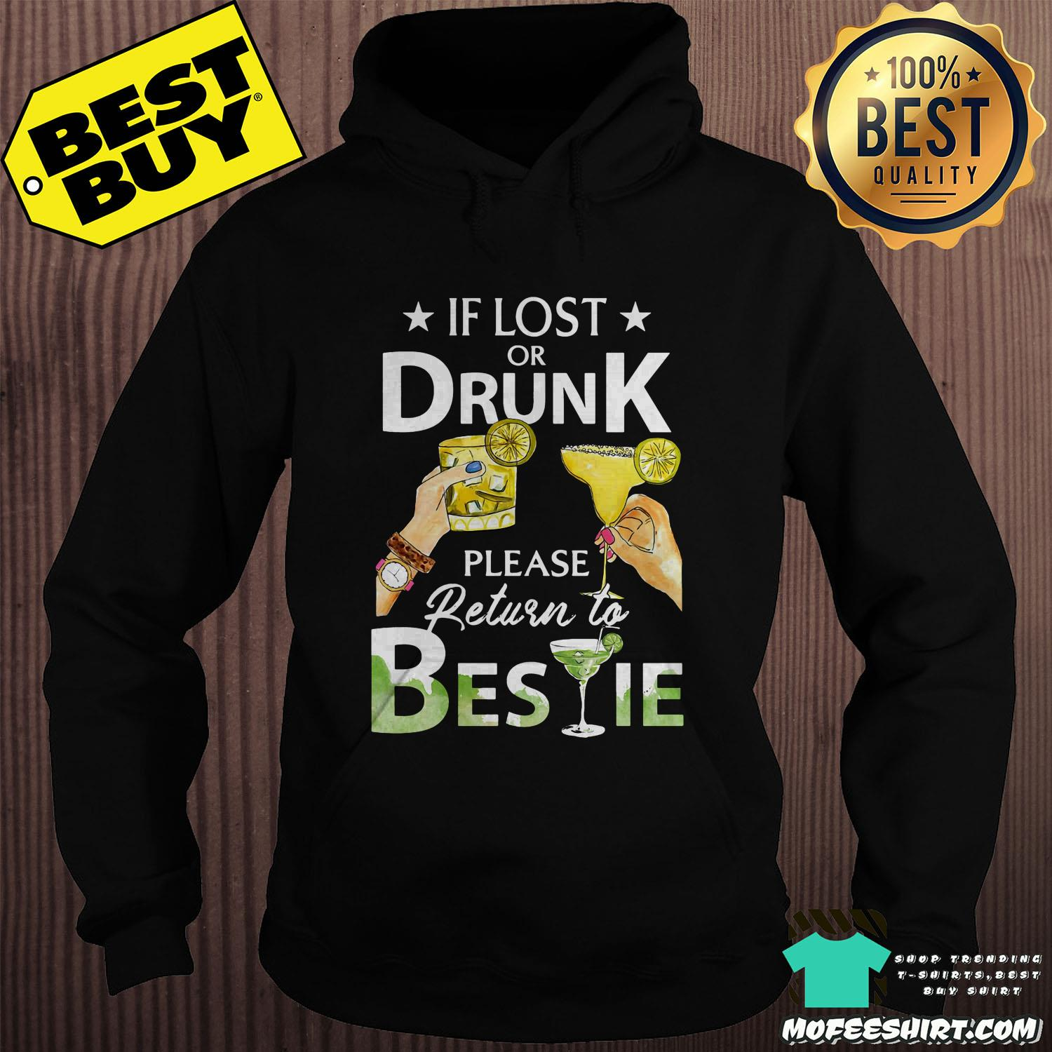 If Lost Or Drunk Please Return To Bestie Shirt Sweater