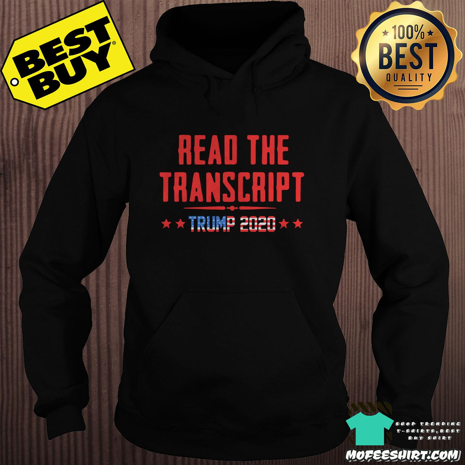 read the transcript trump impeachment day hoodie sweater - Read The Transcript Trump Impeachment Day Shirt Sweater